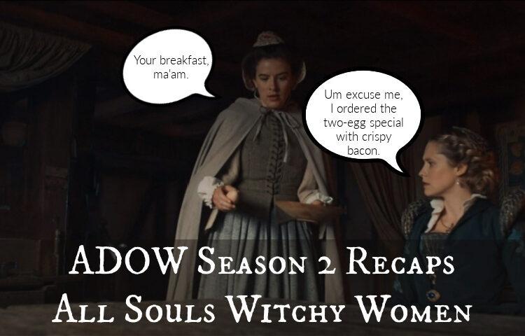 a discovery of witches season 2 episode 2 recap